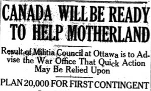 Canada Will Be Ready to Help the Motherland (31 July 1914)